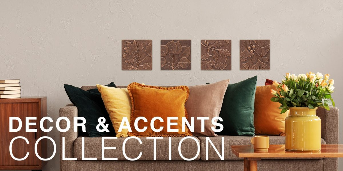 DECOR AND ACCENTS COLLECTION